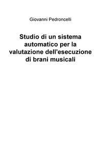 Studio di un sistema automatico per la valutazione dell'esecuzione di brani musicali
