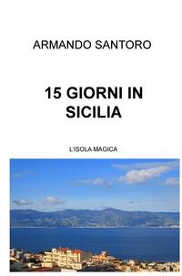 15 GIORNI IN SICILIA