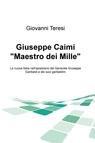 "Giuseppe Caimi ""Maestro dei Mille"""