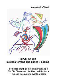 Tai Chi Chuan la stella terrena che danza il cosmo