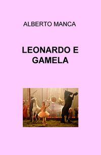 LEONARDO E GAMELA