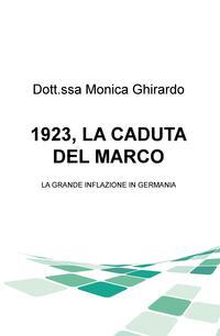 1923, LA CADUTA DEL MARCO