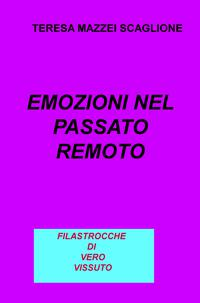 EMOZIONI NEL PASSATO REMOTO
