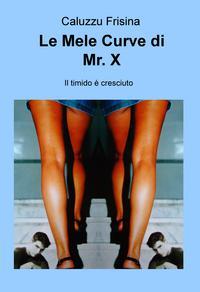 Le Mele Curve di Mr. X