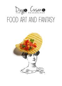 FOOD ART AND FANTASY