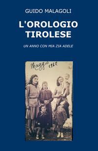 L'OROLOGIO TIROLESE