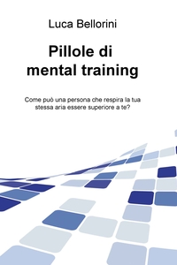 Pillole di mental training