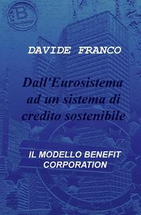 Dall'Eurosistema ad un sistema di credito sostenibile