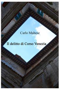 Il delitto di Corso Venezia