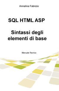 SQL HTML ASP – Sintassi degli elementi di base