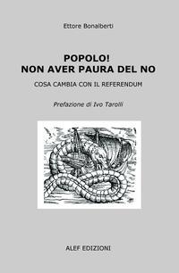POPOLO! NON AVERE PAURA DEL NO