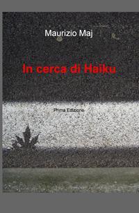 In cerca di Haiku