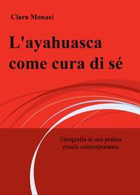 L'ayahuasca come cura di sè