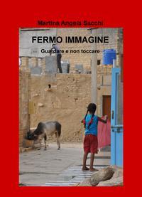 FERMO IMMAGINE