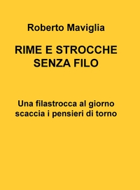 RIME E STROCCHE SENZA FILO