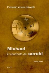Michael: il viandante dei cerchi