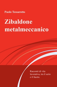 Zibaldone metalmeccanico