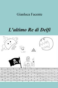 L'ultimo Re di Delfi