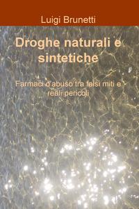 Droghe naturali e sintetiche