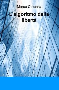 L'algoritmo della libertà