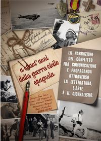 A ottant'anni dalla Guerra civile spagnola (1936-1939)