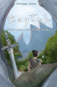 Kaytch – Sulle orme del Ninki Nanka