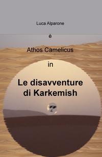 Le disavventure di Karkemish