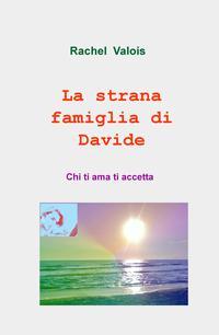 La strana famiglia di Davide