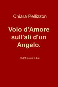 Volo d'Amore sull'ali d'un Angelo.