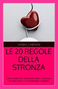 LE 20 REGOLE DELLA STRONZA