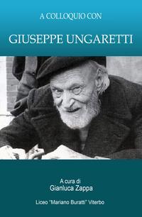 A colloquio con Giuseppe Ungaretti