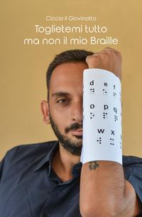 Toglietemi tutto ma non il mio Braille