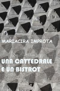 """Una cattedrale e un bistrot"""