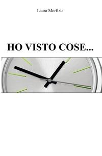 HO VISTO COSE…