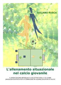 L'allenamento situazionale nel calcio giovanile