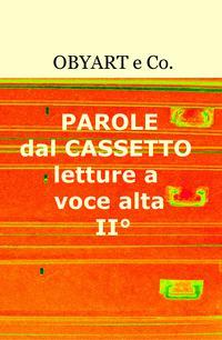 PAROLE dal CASSETTO – letture a voce alta II°