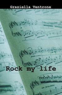 Rock my life