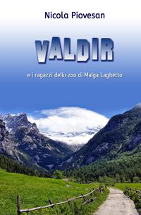 VALDIR e i ragazzi dello zoo di Malga Laghetto