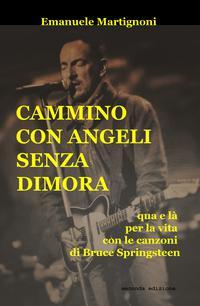 CAMMINO CON ANGELI SENZA DIMORA