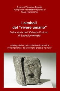 """I simboli del """"vivere umano"""" dalla storia dell'Orlando Furioso di Ludovico Ariosto"""