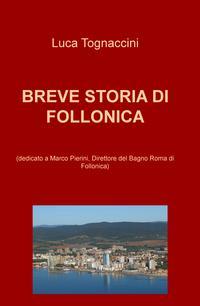 BREVE STORIA DI FOLLONICA