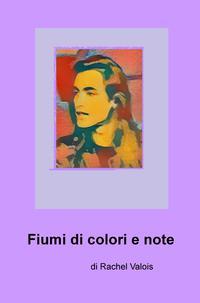 Fiumi di colori e note