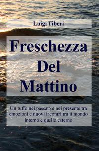 Freschezza Del Mattino