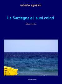 La Sardegna e i suoi colori