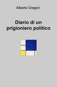 Diario di un prigioniero politico