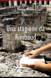 Una stagione da Rimbaud