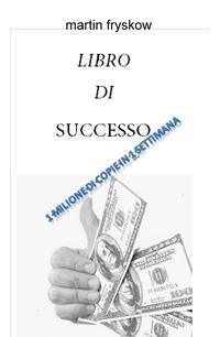LIBRO DI SUCCESSO