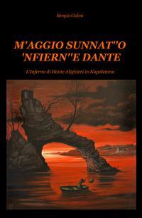 """M'AGGIO SUNNAT""""O 'NFIERN""""E DANTE"""