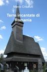 copertina di Terre incantate di Romania