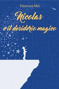 Nicolas e il desiderio magico